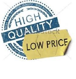 Low cost and High quality