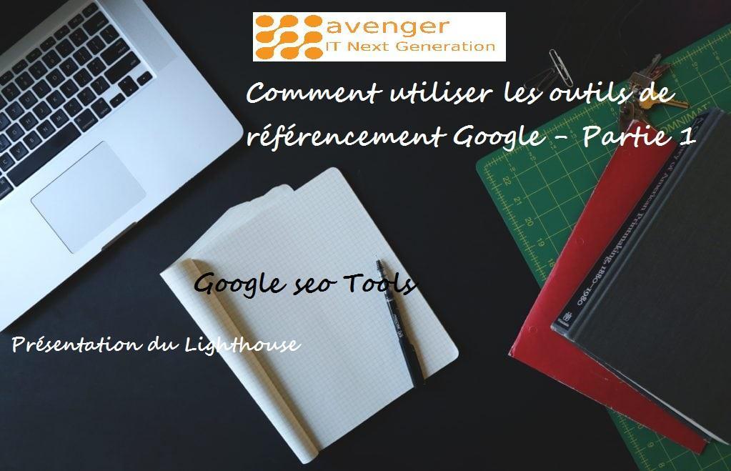 les outils de référencement Google