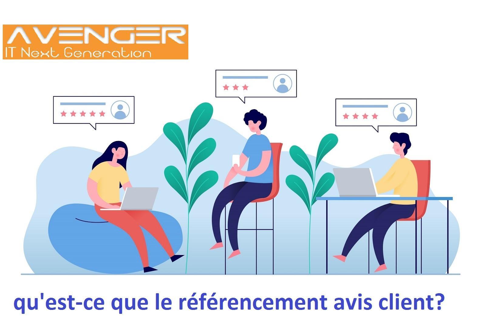 qu'est-ce que le référencement avis client?