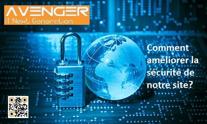 Comment améliorer la sécurité de notre site? Sécurité du site