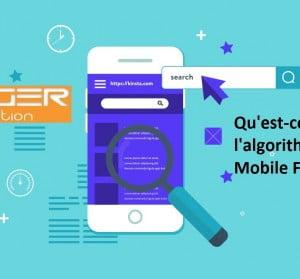 Qu'est-ce que l'algorithme Mobile First Index?