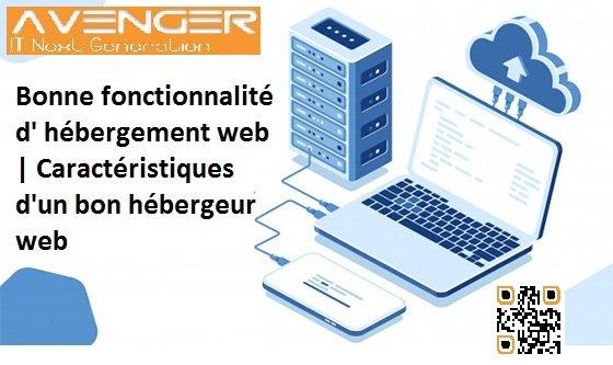 Bonne fonctionnalité d' hébergement web | Caractéristiques d'un bon hébergeur web