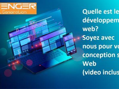 Quelle est le développement web? Soyez avec nous pour votre conception site Web (video incluse)