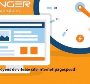 Les meilleurs moyens de vitesse site internet(pagespeed)